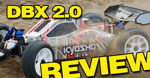 Review: Kyosho DBX 2.0