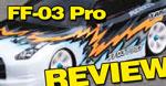 Review: Tamiya FF-03 Pro
