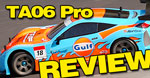 Review: Tamiya TA06 Pro