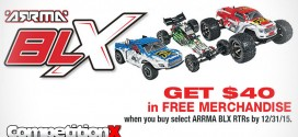 Buy an Arrma BLX RTR, Get $40 in FREE Merchandise!