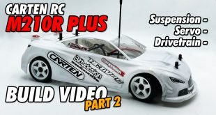 Video - Carten RC M210R Plus Online Build - Part 2 | CompetitionX