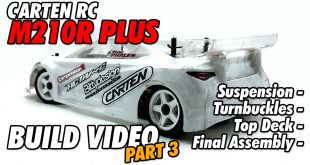 Video – Carten RC M210R Plus Online Build – Part 3 | CompetitionX