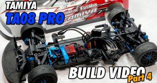 Video – Tamiya TA08 Pro Build Part 4 | CompetitionX