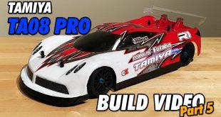 Video – Tamiya TA08 Pro Build Part 5 | CompetitionX