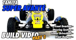 Video – Tamiya Super Avante Build Part 3 | CompetitionX
