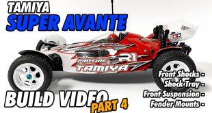 Video – Tamiya Super Avante Build Part 4 | CompetitionX